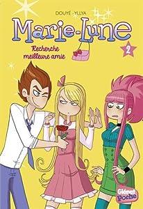 "Afficher ""Marie-Lune n° 2 Recherche meilleure amie"""