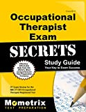 Occupational Therapist Exam Secrets Study Guide: OT Exam Review for the NBCOT OTR Occupational Therapist Registered Test