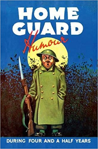 Image result for Home Guard Humour