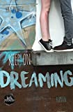 Keep on Dreaming (Stay tuned)