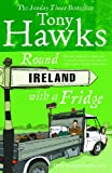 Front cover for the book Round Ireland with a Fridge by Tony Hawks