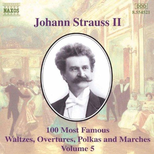 Strauss II, J.: 100 Most Famous Works, Vol. 5