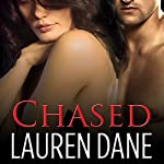 Chased: Chase Brothers, Book 3 | Lauren Dane