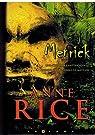 MERRICK par Anne Rice
