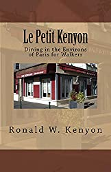 Le Petit Kenyon: Dining in the Environs of Paris for Walkers