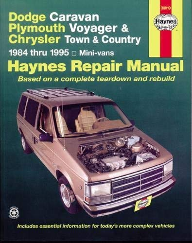 Dodge Caravan, Plymouth Voyger, and Chrysler Town & Country Repair Manual, 1984 thru 1995, Mini-vans by Curt Choate, Mike Stubblefield, John H. Haynes (1994) Paperback