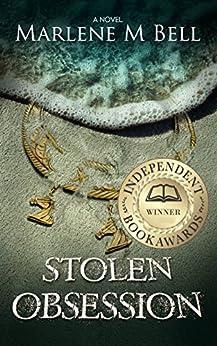 Stolen Obsession (Annalisse Series Book 1) (English Edition) de [Bell, Marlene M.]