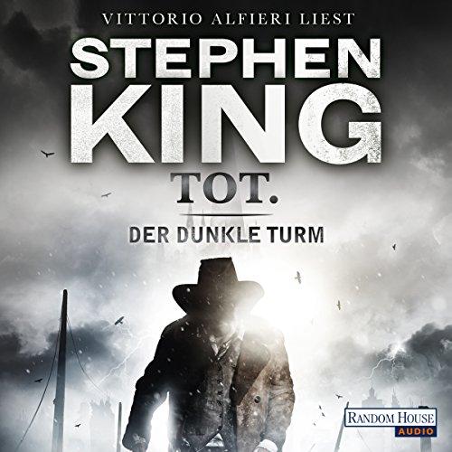 Tot.: Der dunkle Turm 3 by Random House Audio, Deutschland