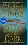 Dead Before Dark, Wendy Corsi Staub, 1420101323