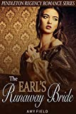 The Earl's Runaway Bride: A Regency Historical Romance Short Story (Traditional Regency Romance Series Book 1)