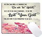 Wknoon Gaming Mouse Pad Custom, Christian Bible Verses Scripture Quotes Joshua-1-9 Pink Flowers Art - Be Strong and Courageous God Be with You