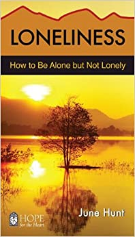 Loneliness - How to be Alone But not Lonely