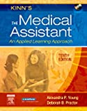 Kinn's the Medical Assistant - Text, Study Guide and Virtual Medical Office Package, Young, Alexandra Patricia and Proctor, Deborah B., 1416047387
