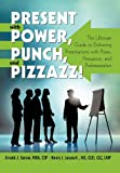 Present with Power, Punch, and Pizzazz!, Arnold J. Sanow and Henry J. Lescault, 1462020275