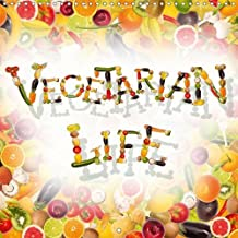 Vegetarian life 2016: A calendar for vegetarians and vegans, animal lovers and anyone else who wants to flaunt their attitude to life with humorous and lovely collages.