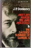 Meet My Maker the Mad Molecule, J. P. Donleavy, 0440359376