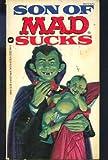 Son of Mad Sucks, Mad Magazine Editors, 0446325376