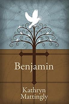 Benjamin by [Mattingly, Kathryn]