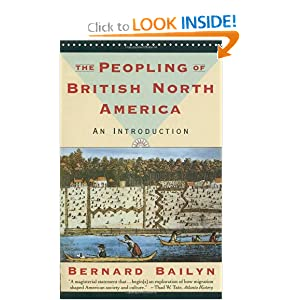 The Peopling of British North America: An Introduction Bernard Bailyn