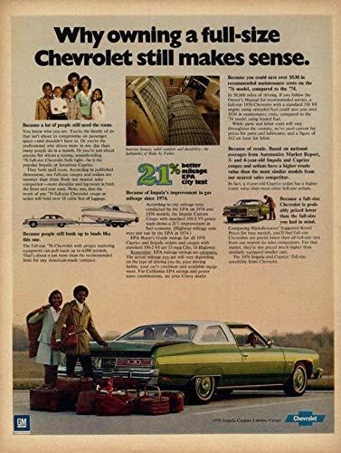 Why owning a Chevrolet Impala Custom Landau Coupe makes sense ad 1976 - Coupe Impala Chevrolet Custom