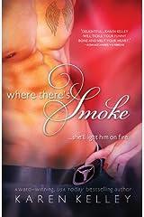 Where There's Smoke Kindle Edition