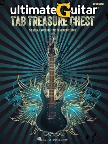 Ultimate Guitar Tab Treasure Chest (Songbook): 50 Great Rock Guitar Transcriptions