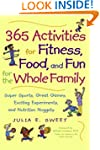 365 Activities for Fitness, Food, and...