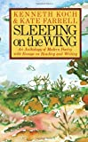 Sleeping on the Wing: An Anthology of Modern Poetry with Essays on Reading and Writing, Kenneth Koch, Kate Farrell, 0394743644