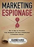 Marketing Espionage: How to Spy on