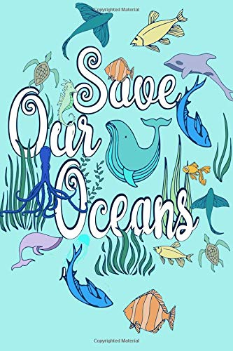 Save Our Oceans: Composition Book, Inspirational Journal, Notebook & Doodle Diary ebook