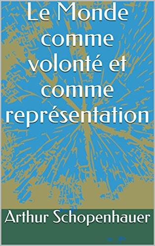 le-monde-comme-volont-et-comme-reprsentation-french-edition