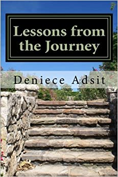 Book Lessons from the Journey by Deniece Adsit (2015-10-20)