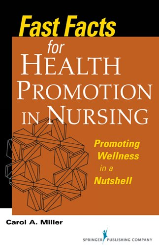 Fast Facts for Health Promotion in Nursing: Promoting Wellness in a Nutshell Pdf
