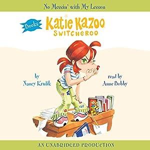 Katie Kazoo, Switcheroo #11 Audiobook