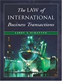 img - for The Law of International Business Transactions book / textbook / text book