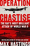 Image of Operation Chastise: The RAF's Most Brilliant Attack of World War II