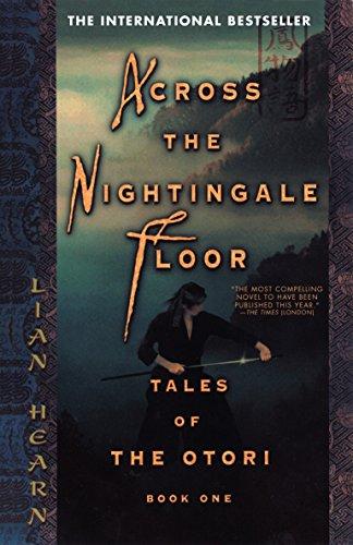 Across the Nightingale Floor (Tales of the Otori, Book 1) ()