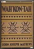 img - for Wah'Kon-Tah book / textbook / text book