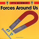 Forces Around Us (It's Science!)