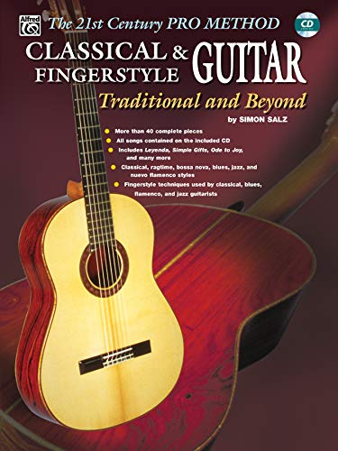 (The 21st Century Pro Method: Classical & Fingerstyle Guitar -- Traditional and Beyond, Spiral-Bound Book & CD)