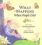 What Happens When People Die?
