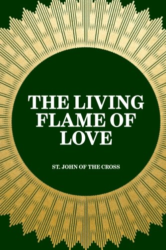 The Living Flame of Love (Living Cross)