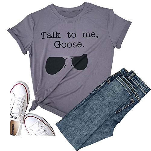 Hellopopgo Talk to Me Goose Sunglasses Funny Soft T-Shirt Women's Casual Short Sleeve Tops Tee for Sport, Mama Life, Party (Medium, Gray)