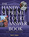The Handy Supreme Court Answer Book, David L. Hudson, 1578591961