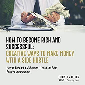 how to make quick money and become rich