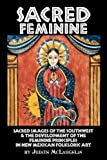 The Sacred Feminine, Judith McLaughlin, 1890689270