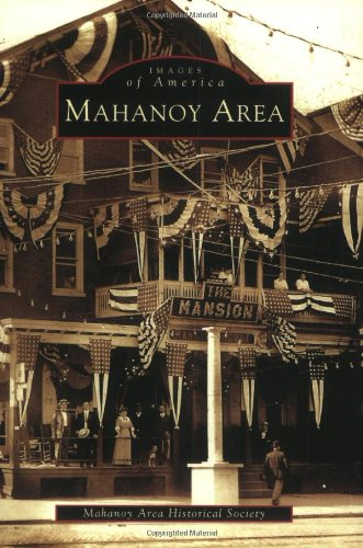 Mahanoy Area (PA) (Images of America) ebook