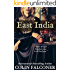 """East India: """"Even if God forsakes you, I will find you."""""""