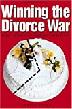 Winning the Divorce War, Ronald Sharp, 1581154275