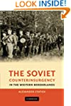 The Soviet Counterinsurgency in the W...